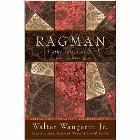 Ragman - Reissue: And Other Cries of Faith: Wangerin, Walter, Jr.
