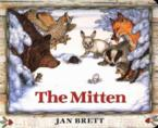 The Mitten: A Ukrainian Folktale: Jan Brett & Jan Brett & Jan Brett