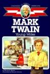 Cofa Mark Twain: Young Writer: Marion Mason & Miriam Mason & Henry Gillette