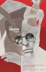 The Yeats Reader, Revised Edition: A Portable Compendium of Poetry, Drama, and Prose: William Yeats & Richard Finneran