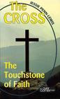 The Cross: The Touchstone of Faith: Jessie Penn-Lewis