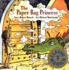 The Paper Bag Princess: Robert Munsch & Michael Martchenko