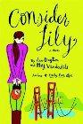Consider Lily: Anne Dayton & May Vanderbilt
