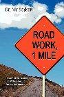 Road Work, 1 Mile: Nic Dodson & Dr Dodson