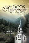 God's Messengers from the Mountains: Fred Lunsford