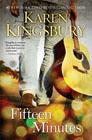 Fifteen Minutes: Karen Kingsbury