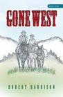 Gone West: Part One: Robert Harrison