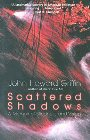 Scattered Shadows: A Memoir of Blindness and Vision: John Griffin
