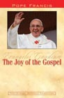 The Joy of the Gospel: Evangelii Gaudium: Pope Francis